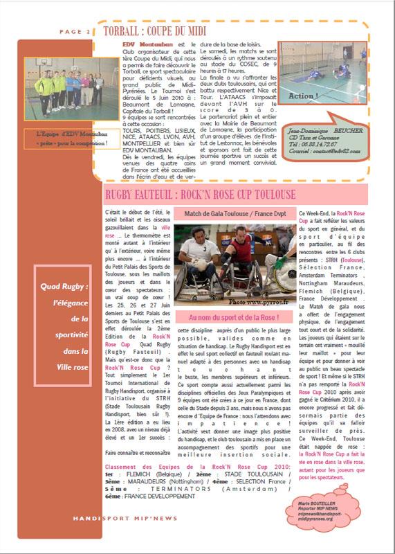 En juillet 2010, le Comité Régional Handisport a publié le deuxième numéro du Handisport MIP News principalement diffusé par Email