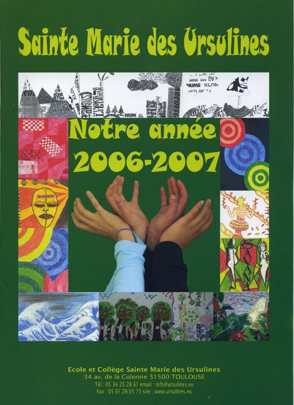Couverture livre de l'Année de Sainte Marie de Ursulines (2006/2007)