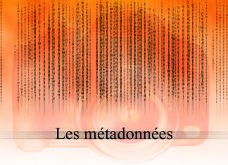 Les métadonnées en photos (EXIF et IPTC)