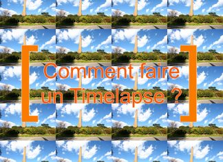 Comment Faire un Timelapse ?