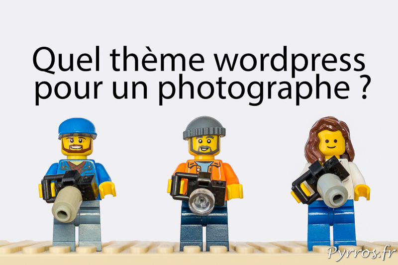 Quel thème choisir pour le site wordpress d'un photographe ?
